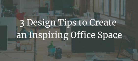 Design Tips to Create an Inspiring Office Space